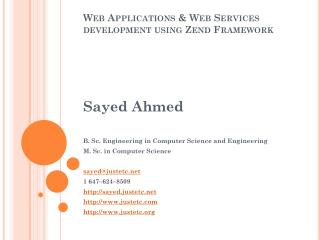 Web Applications & Web Services development using  Zend  Framework