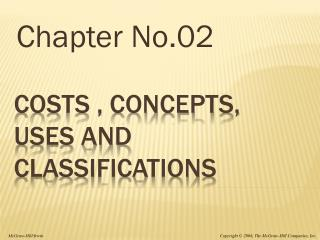 Costs , Concepts, uses and Classifications
