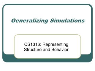 Generalizing Simulations
