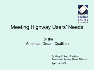 Meeting Highway Users' Needs