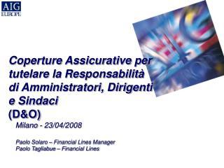 Coperture Assicurative per tutelare la Responsabilità di Amministratori, Dirigenti e Sindaci (D&O)