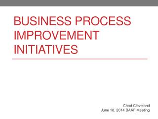 Business Process Improvement Initiatives