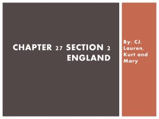 Chapter 27 Section 2 England