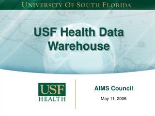 USF Health Data          Warehouse
