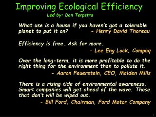 Improving Ecological Efficiency