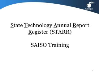 S tate  T echnology  A nnual  R eport  R egister (STARR) SAISO Training