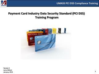 UMASS PCI DSS Compliance Training