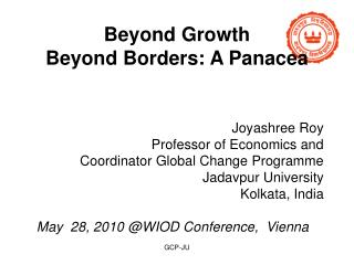 Beyond Growth  Beyond Borders: A Panacea