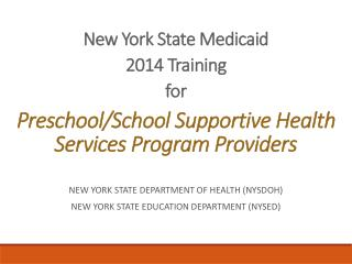 Preschool/School Supportive Health Services  Program Providers