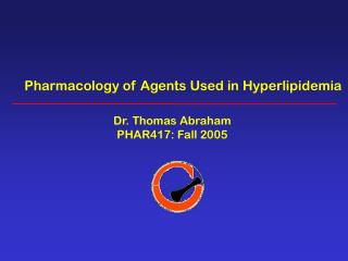 Pharmacology of Agents Used in Hyperlipidemia