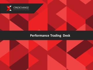 Performance Trading  Desk