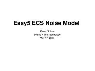 Easy5 ECS Noise Model