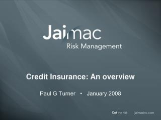 Credit Insurance: An overview
