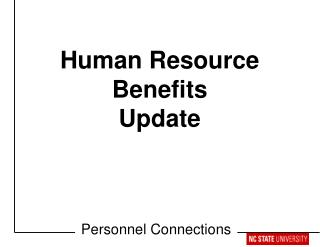 Human Resource Benefits Update