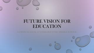 Future Vision for Education