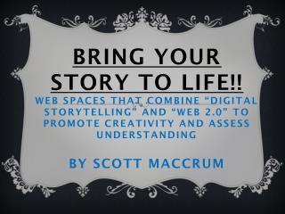 Who is Scott Maccrum?