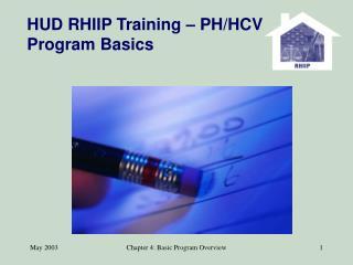 HUD RHIIP Training – PH/HCV Program Basics