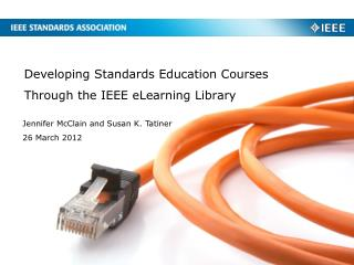 Developing Standards Education Courses Through the IEEE eLearning Library
