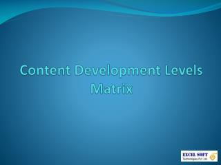 Content Development Levels Matrix