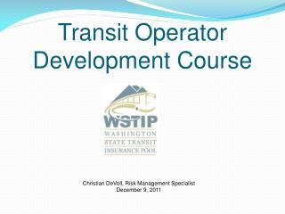 Transit Operator Development Course