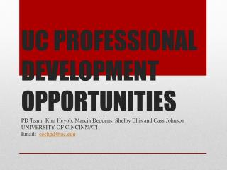 UC PROFESSIONAL DEVELOPMENT OPPORTUNITIES