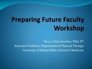 Preparing Future Faculty Workshop