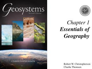 Chapter 1 Essentials of Geography