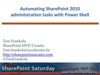 Automating SharePoint 2010 administration tasks with Power Shell