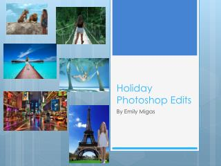 Holiday Photoshop Edits