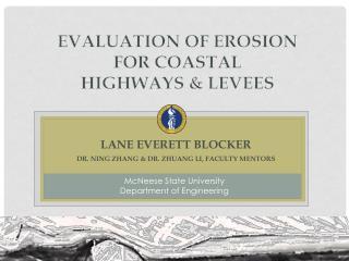 Evaluation  of Erosion  for  Coastal  Highways & Levees