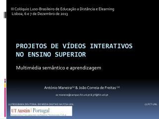Projetos de vídeos interativos  no ensino superior