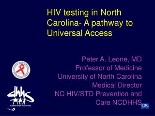 HIV testing in North Carolina- A pathway to Universal Access