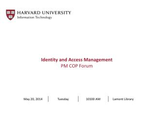 Identity and Access Management PM COP Forum