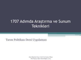 1707 Adımda Araştırma ve Sunum Teknikleri
