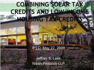 COMBINING SOLAR TAX CREDITS AND LOW-INCOME HOUSING TAX CREDITS