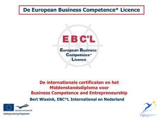 Bert Wissink, EBC*L International en Nederland