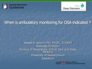 When is ambulatory monitoring for OSA indicated ?