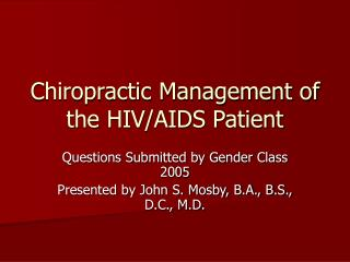 Chiropractic Management of the HIV/AIDS Patient