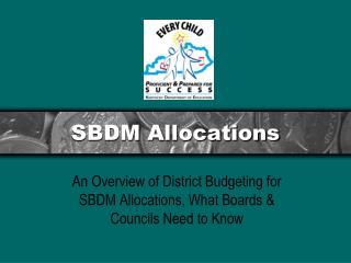 SBDM Allocations