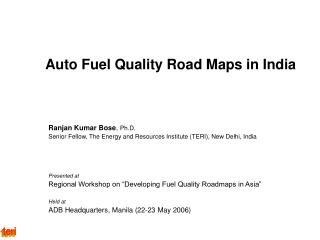 Auto Fuel Quality Road Maps in India