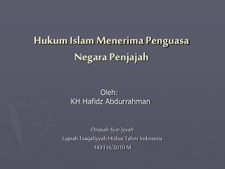 Hukum Islam Menerima Penguasa Negara Penjajah