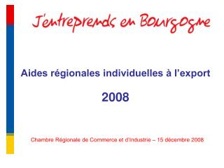 Aides r�gionales individuelles � l�export 2008