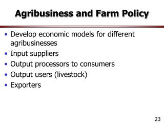 Agribusiness and Farm Policy