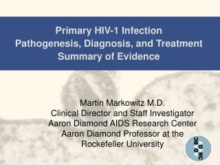 Primary HIV-1 Infection Pathogenesis, Diagnosis, and Treatment Summary of Evidence