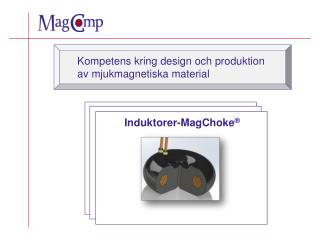 Kompetens kring design och produktion av mjukmagnetiska material