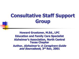 Consultative Staff Support Group