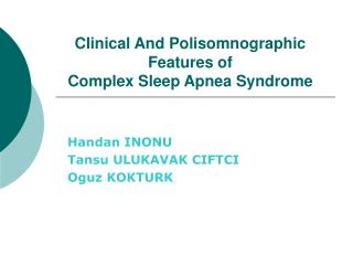 Clinical And Polisomnographic Features  of Complex Sleep Apnea Syndrome