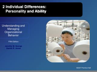 2 Individual Differences:  Personality and Ability