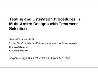Testing and Estimation Procedures in Multi-Armed Designs with Treatment Selection