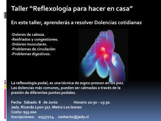 """Taller  """"Reflexología  para hacer en casa """""""